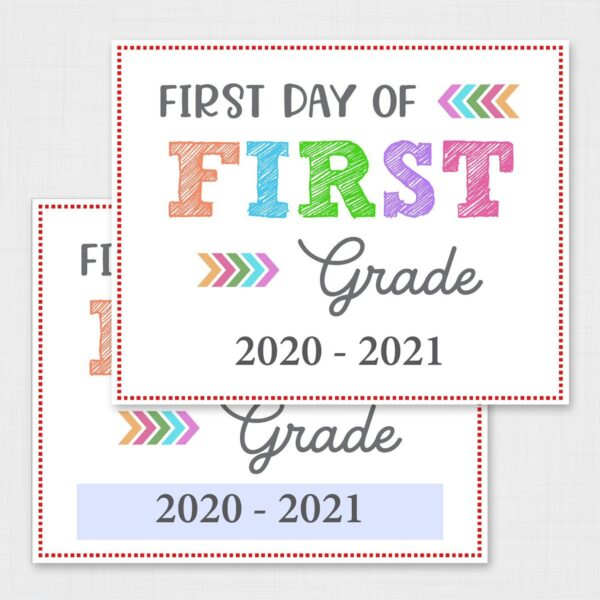 Colorful First Day of Back to School Signs Free Printable