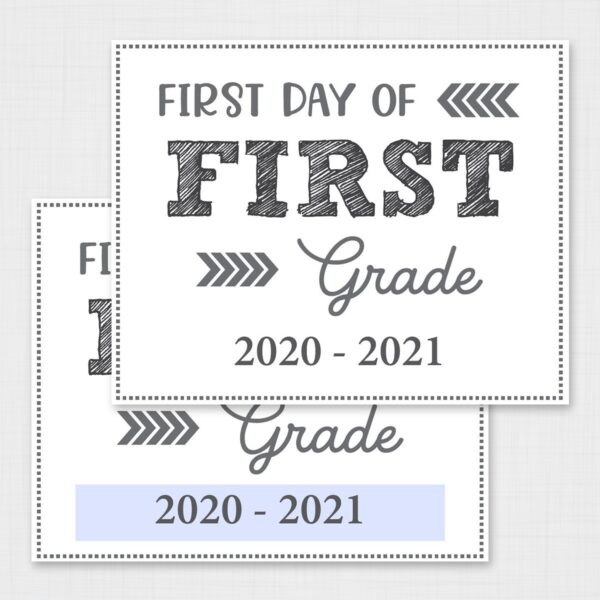 First Day of Back to School Signs Free Printable