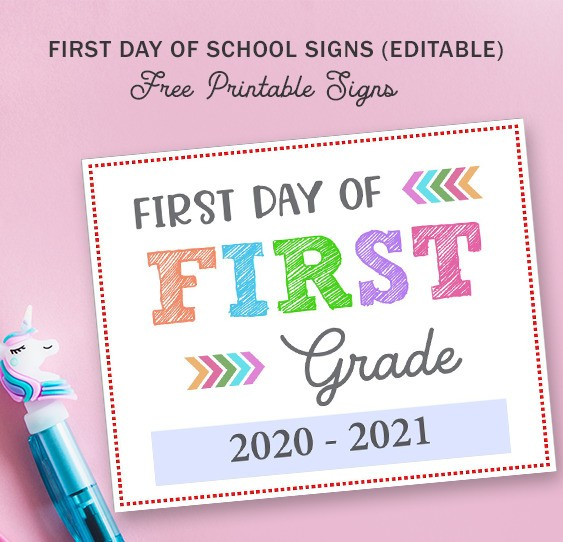 Editable First Day of Back to School Signs Free Printable