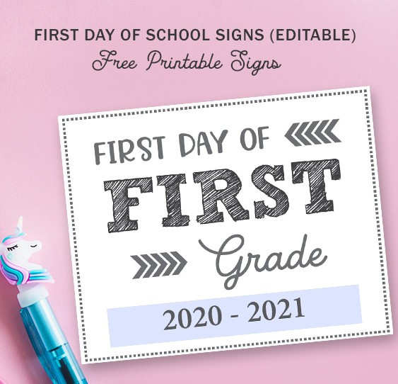 First Day of Back to School Editable Free Printable