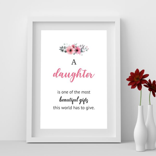 Daughter is most beautiful gift wall art printable
