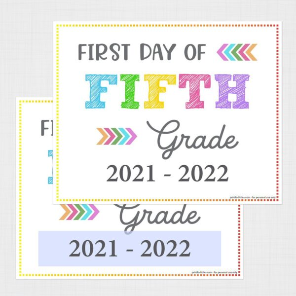 Printable First Day of Fifth Grade Signs