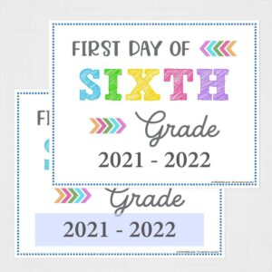 Printable First Day of Sixth Grade Signs