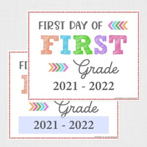 Editable First Day of First Grade Signs