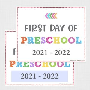 Editable First Day of Preschool Signs