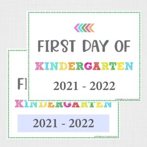Editable First Day of Kindergarten Signs